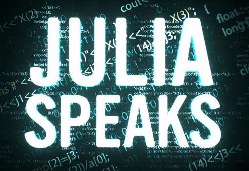 Julia Speaks