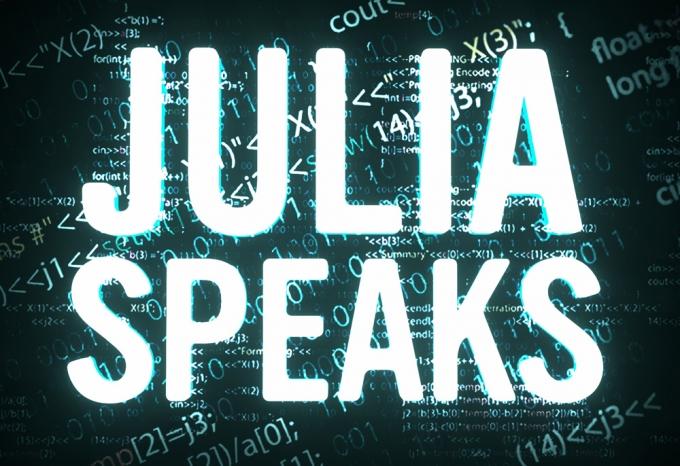 Julia Speaks